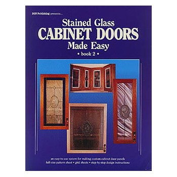 Stained Glass Cabinet Doors Made Easy, Book 2
